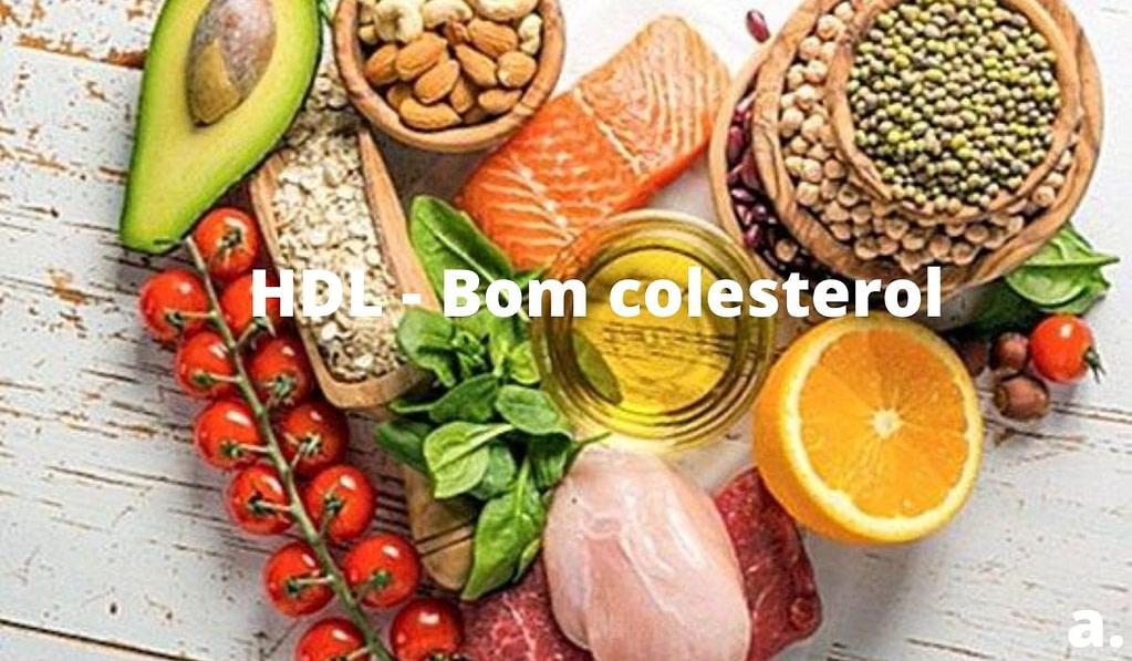 HDL - Bom colesterol