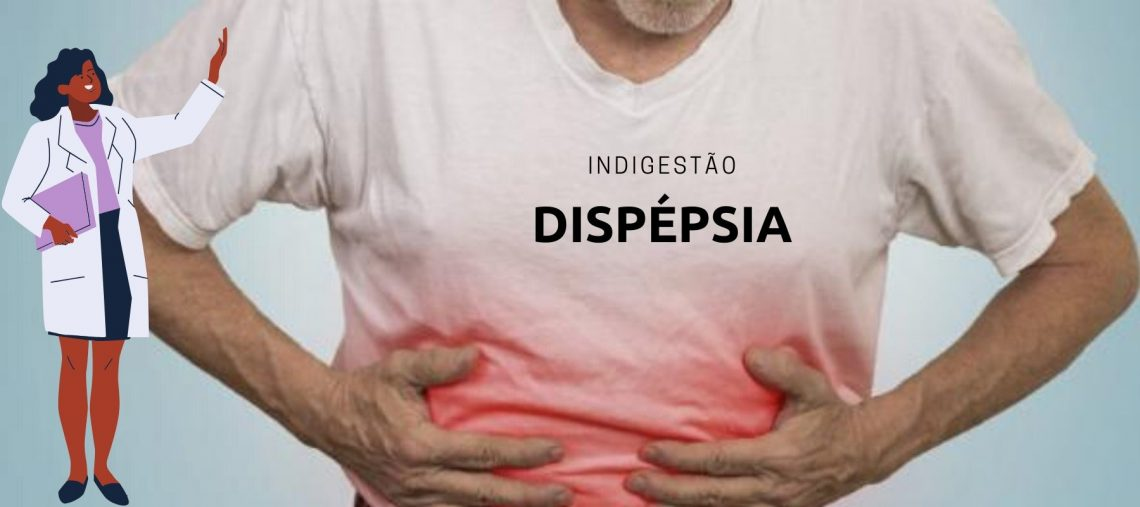 dispépsia ou indigestão funcional