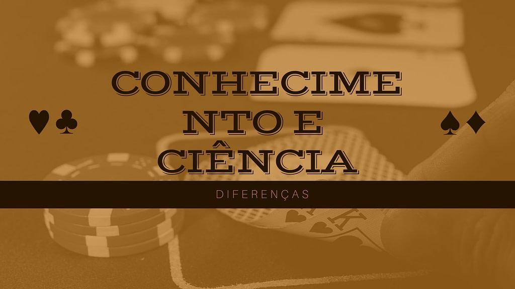 Conhecimento e ciência